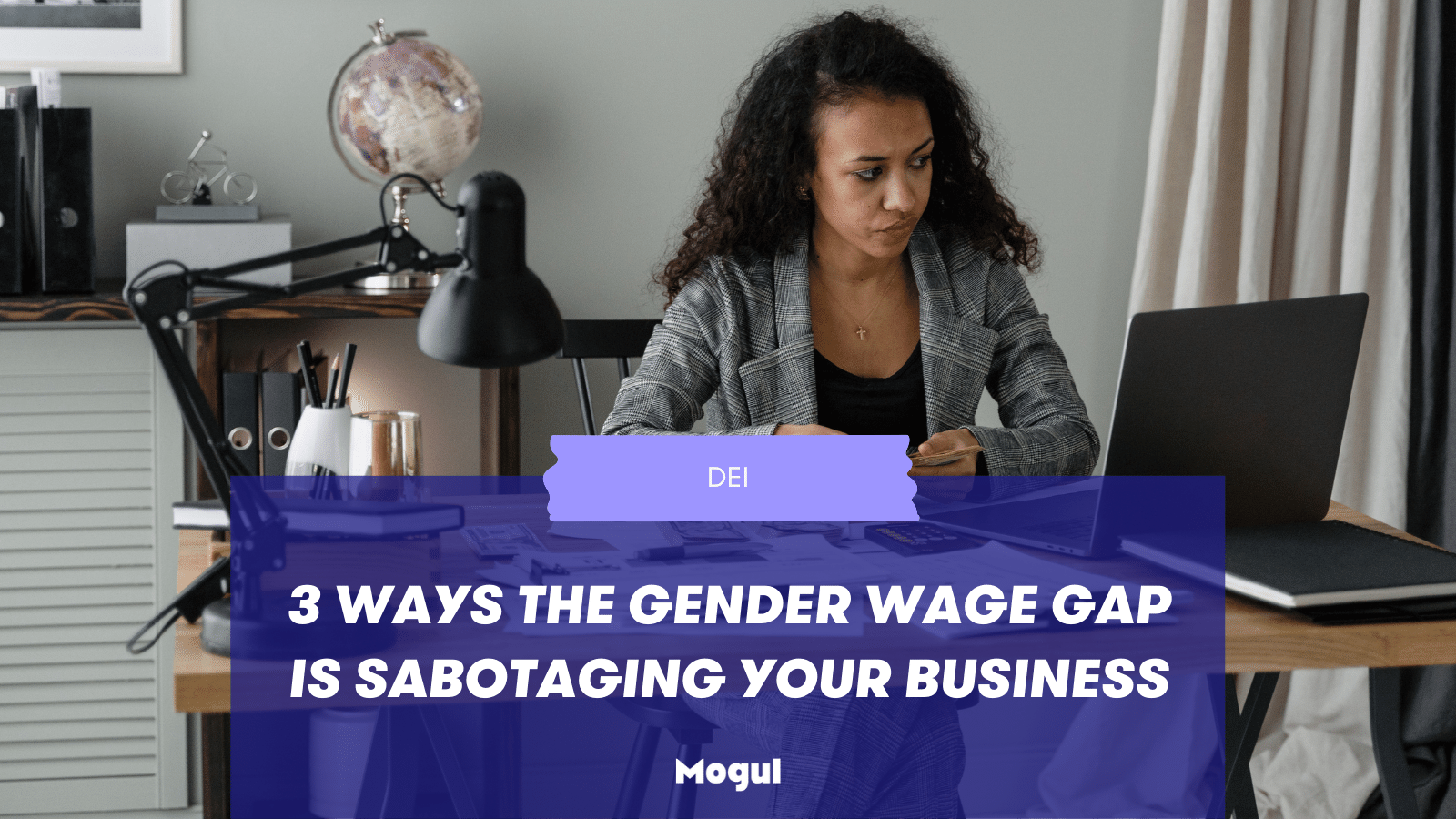 3 ways the gender wage gap is sabotaging your business
