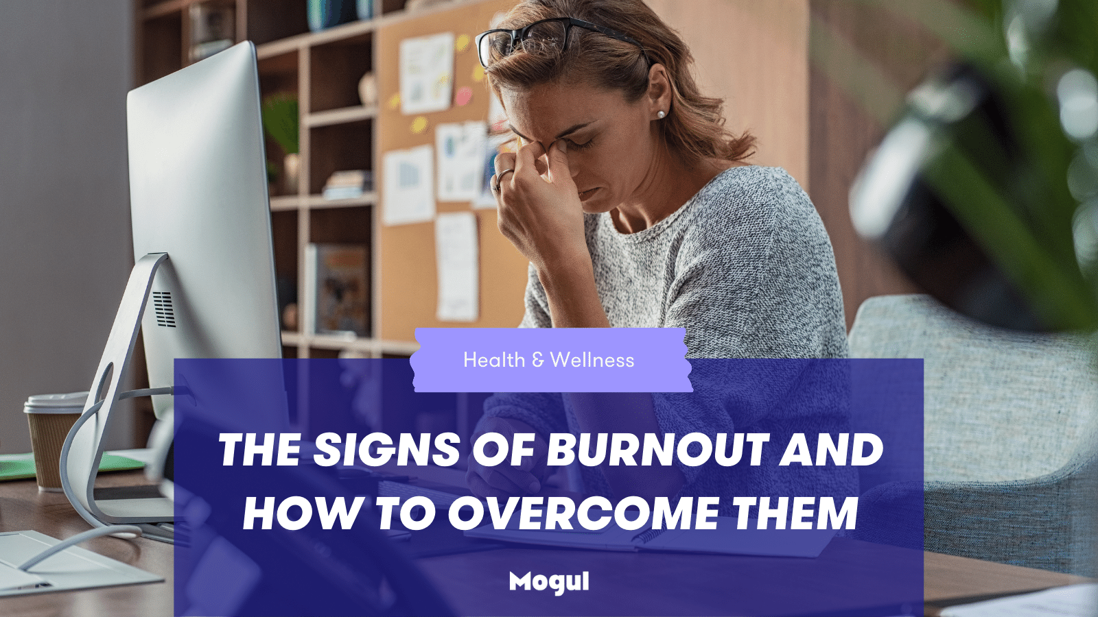 Signs of burnout and how to overcome them